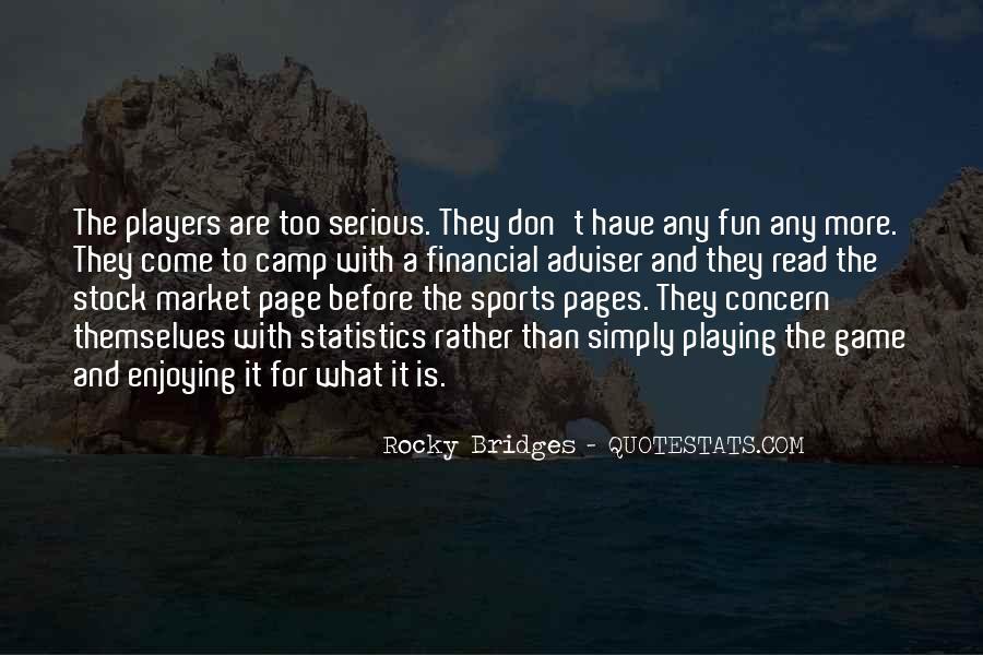 Rocky Bridges Quotes #1102569