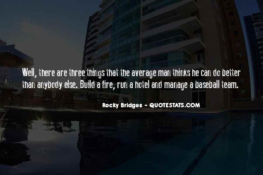 Rocky Bridges Quotes #237681