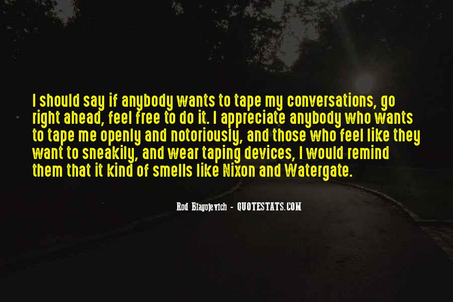 Rod Blagojevich Quotes #1305203