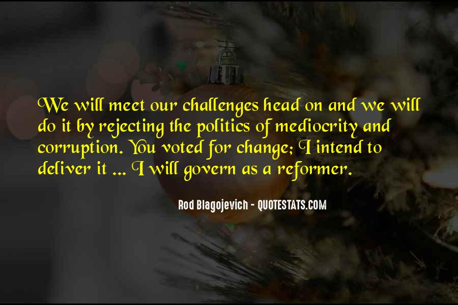 Rod Blagojevich Quotes #581657