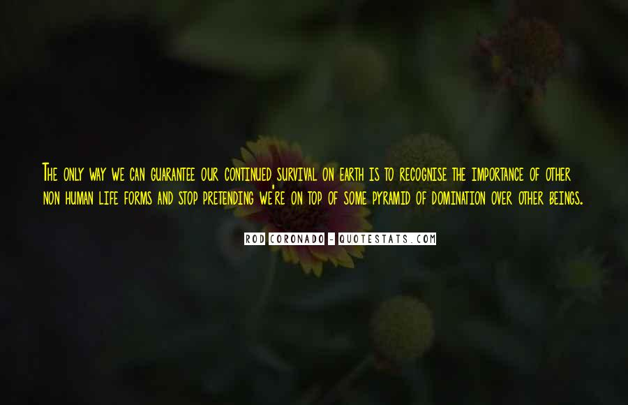 Rod Coronado Quotes #1708256