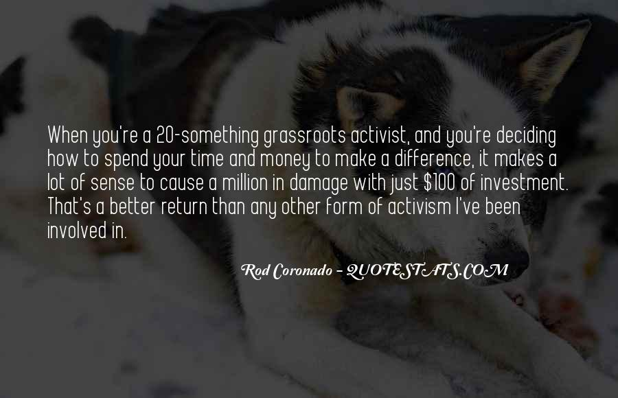 Rod Coronado Quotes #532645