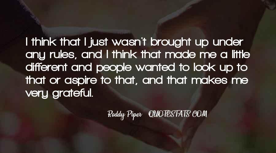 Roddy Piper Quotes #1137050