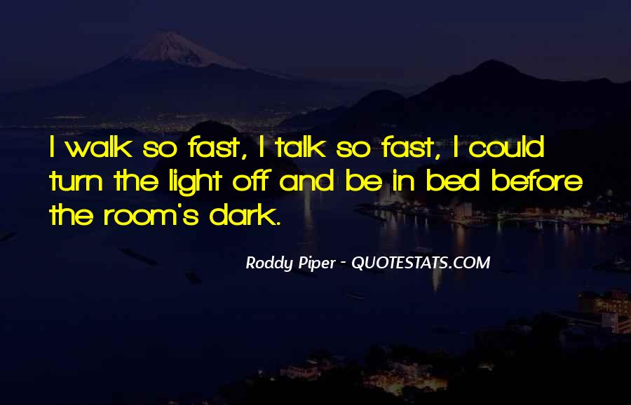 Roddy Piper Quotes #1587087