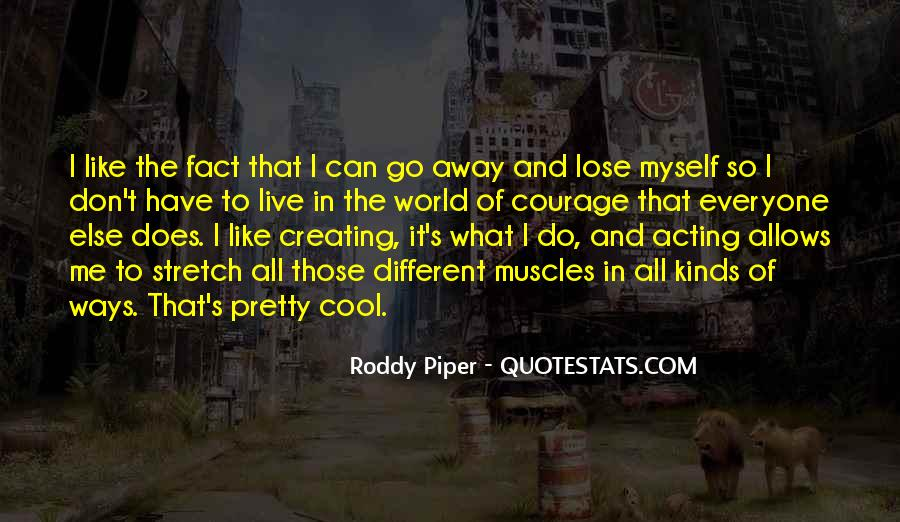 Roddy Piper Quotes #602859
