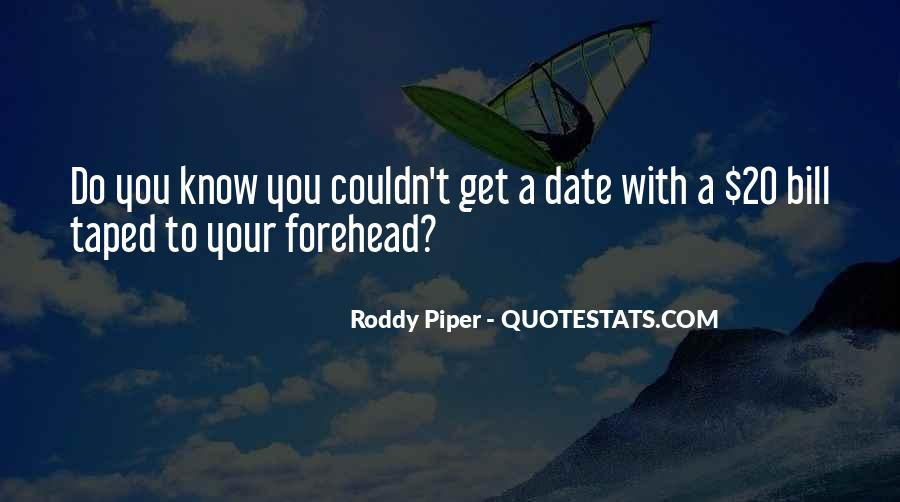 Roddy Piper Quotes #65474