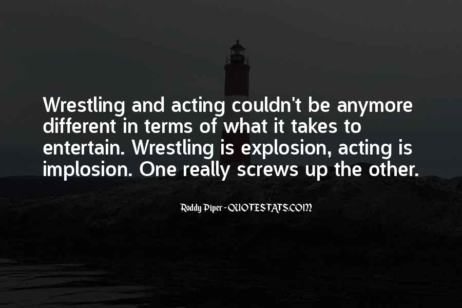 Roddy Piper Quotes #784854