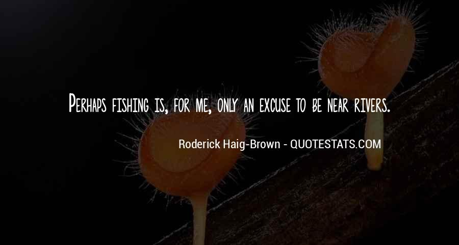 Roderick Haig-Brown Quotes #206574