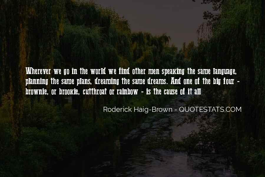 Roderick Haig-Brown Quotes #442874