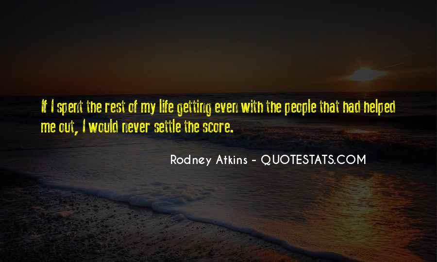 Rodney Atkins Quotes #1155296