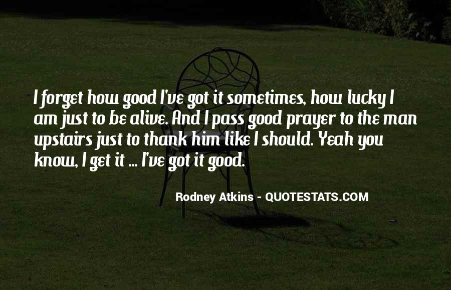 Rodney Atkins Quotes #1496093