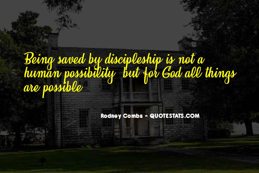 Rodney Combs Quotes #1657480