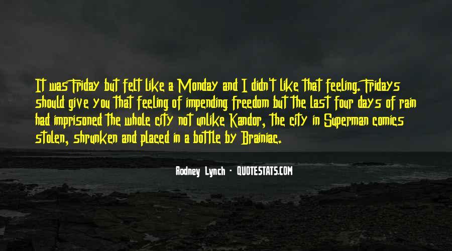 Rodney Lynch Quotes #533924