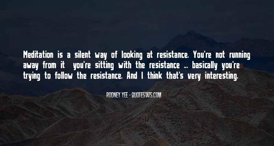 Rodney Yee Quotes #1326407