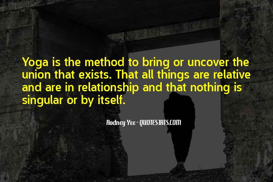 Rodney Yee Quotes #1398928