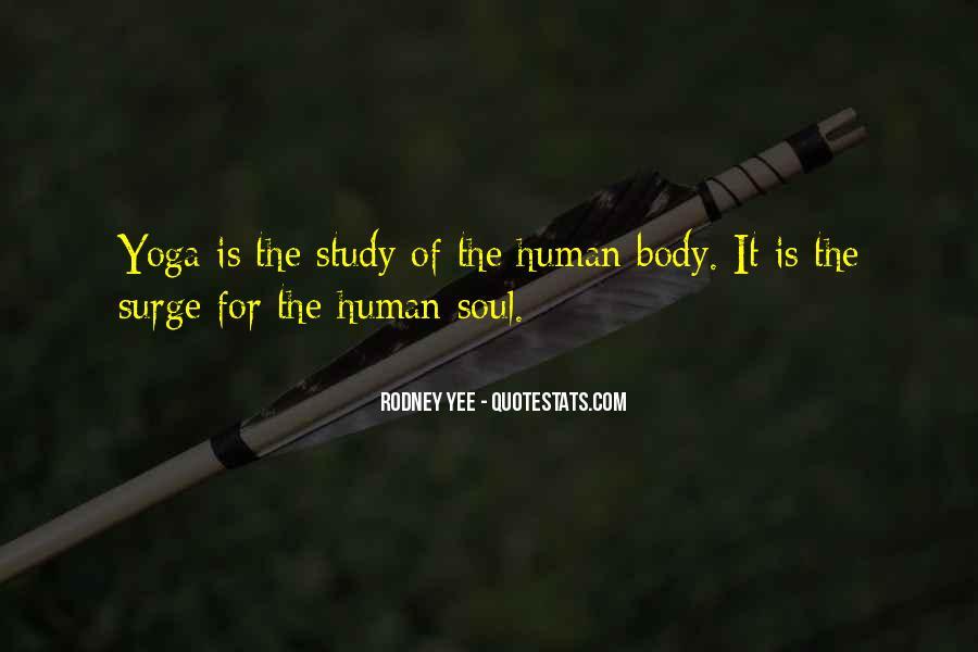 Rodney Yee Quotes #1556768