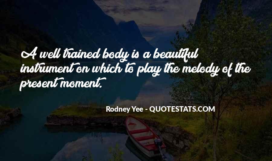 Rodney Yee Quotes #290305