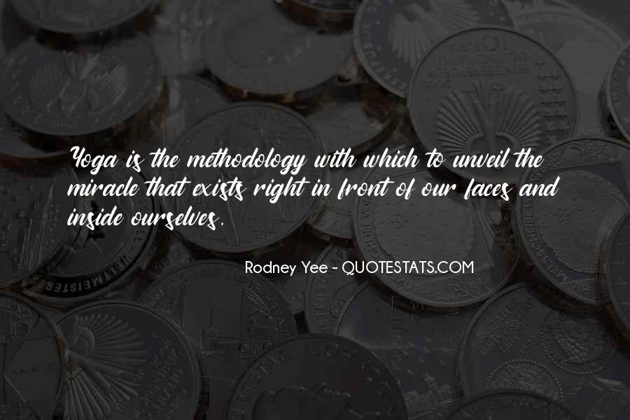 Rodney Yee Quotes #510331