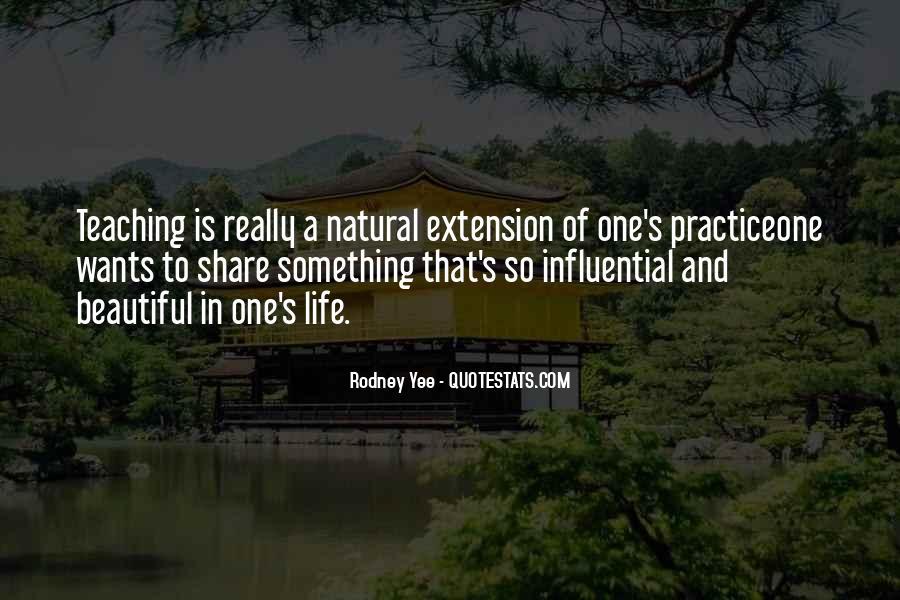 Rodney Yee Quotes #761859
