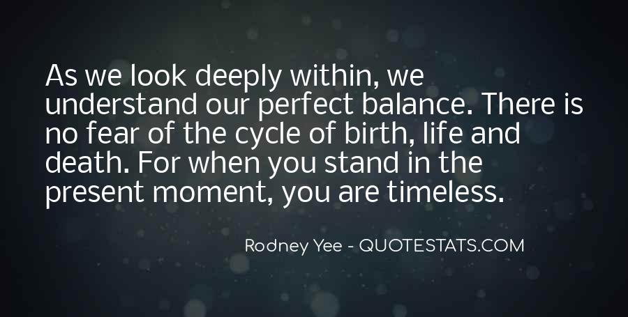 Rodney Yee Quotes #931303