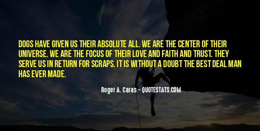 Roger A. Caras Quotes #1803509