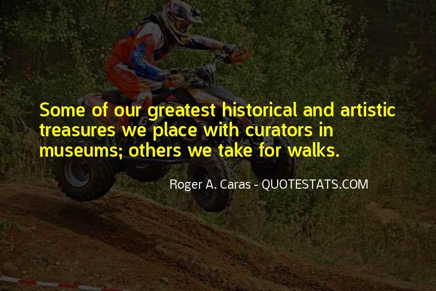 Roger A. Caras Quotes #330825