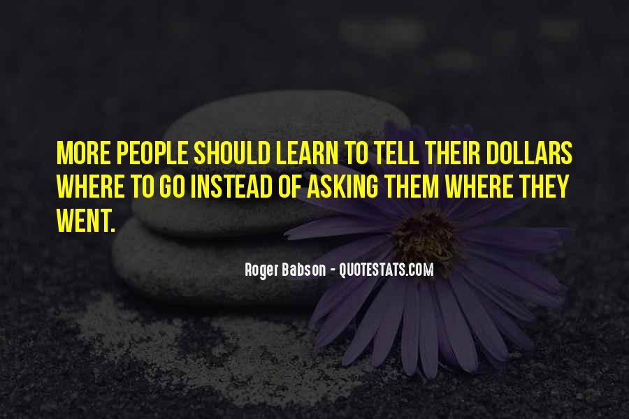Roger Babson Quotes #1494196