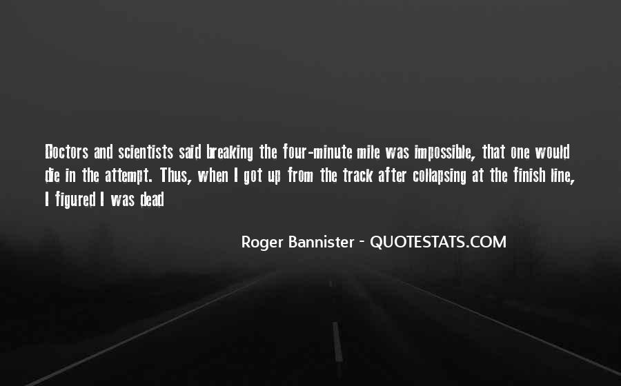Roger Bannister Quotes #1008006