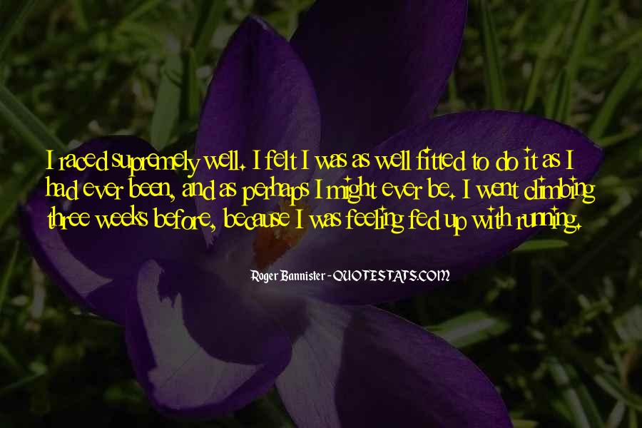 Roger Bannister Quotes #1129717