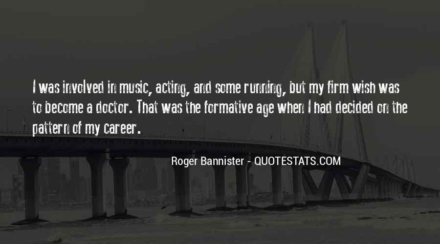 Roger Bannister Quotes #1264278
