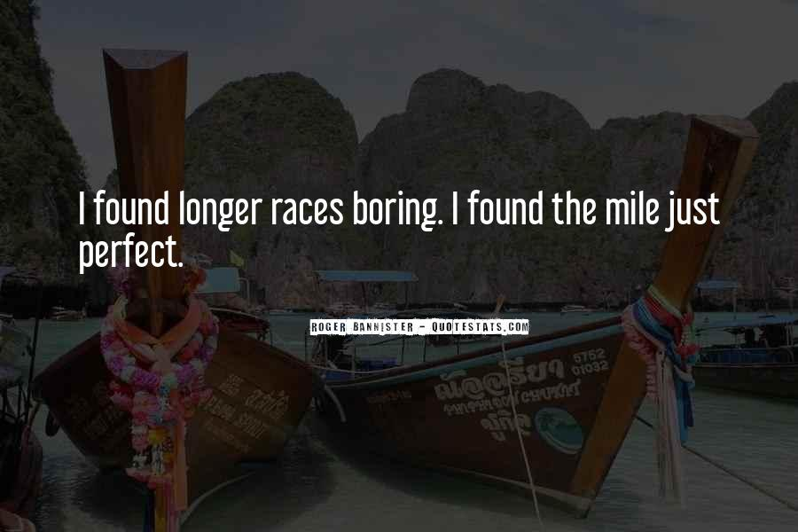 Roger Bannister Quotes #1567444