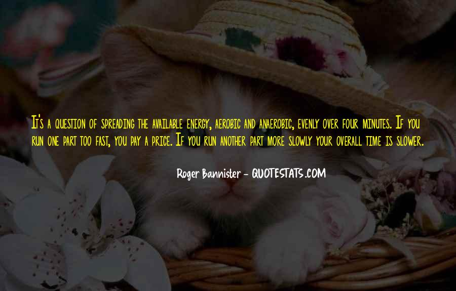 Roger Bannister Quotes #1591015