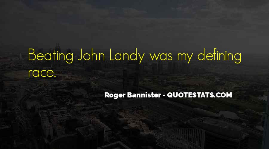 Roger Bannister Quotes #1652477