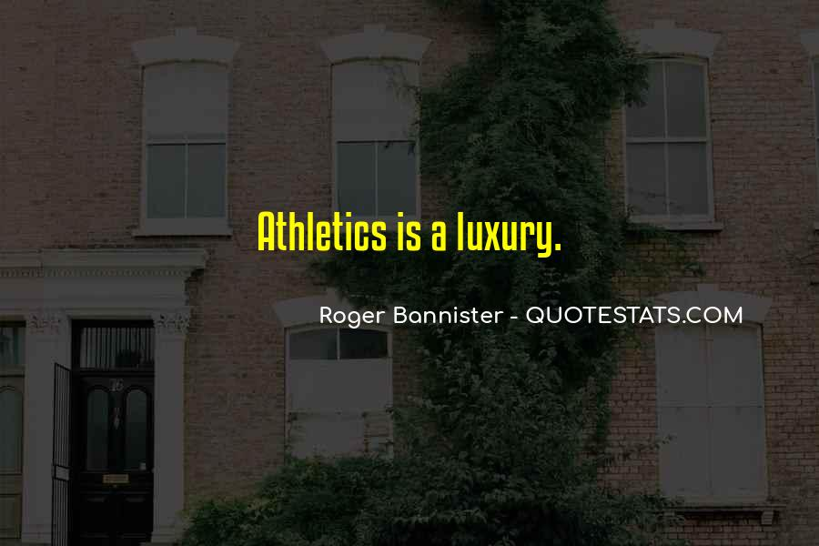 Roger Bannister Quotes #1719515