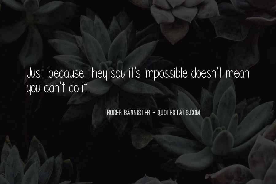 Roger Bannister Quotes #1797548