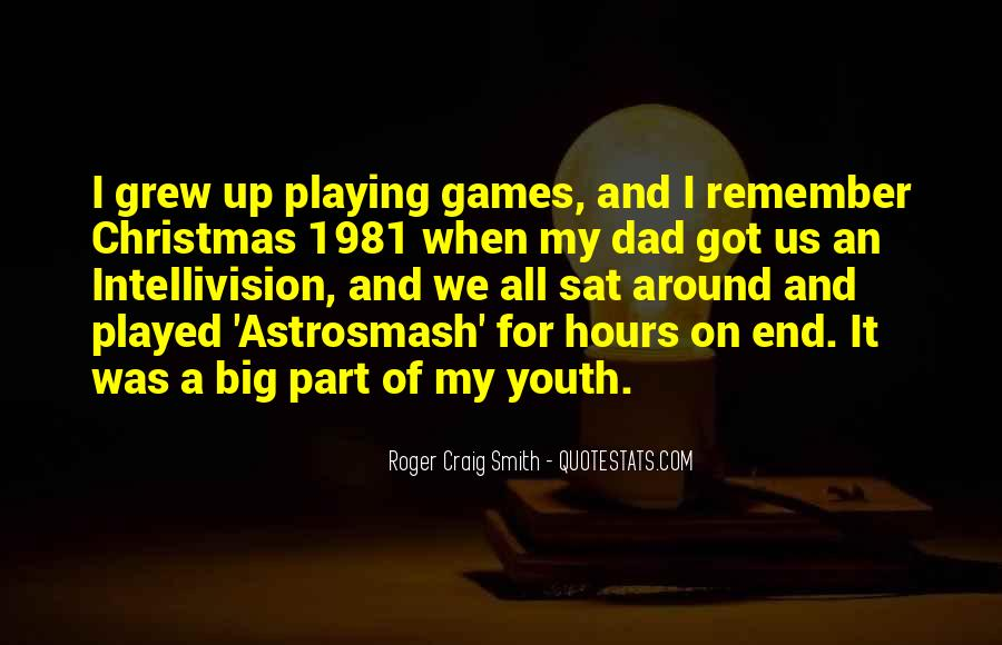 Roger Craig Smith Quotes #1702431