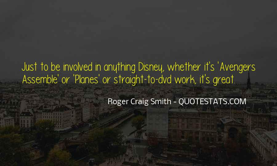 Roger Craig Smith Quotes #449835