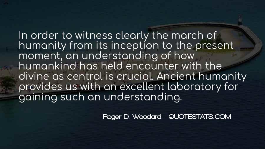 Roger D. Woodard Quotes #315230
