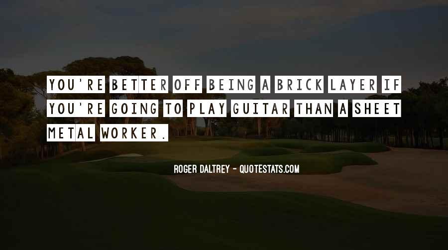 Roger Daltrey Quotes #1000971
