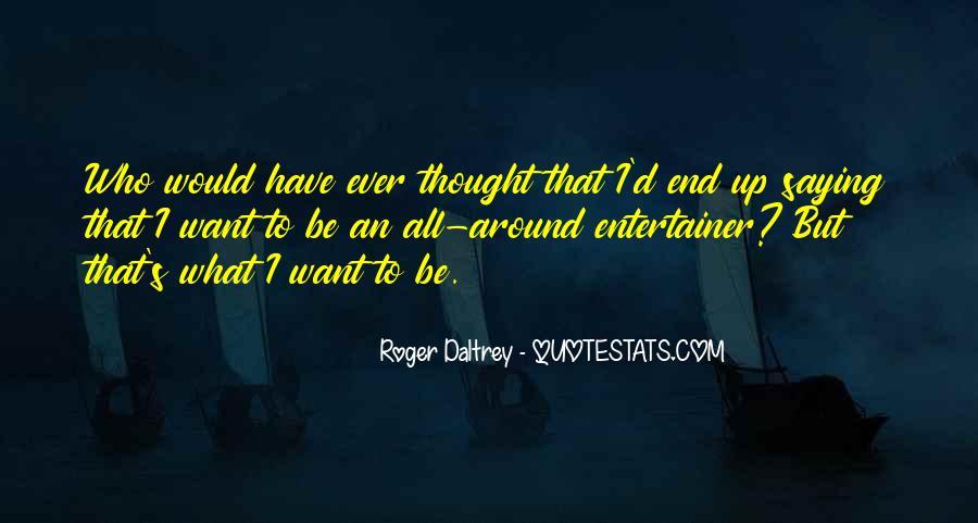 Roger Daltrey Quotes #1040954
