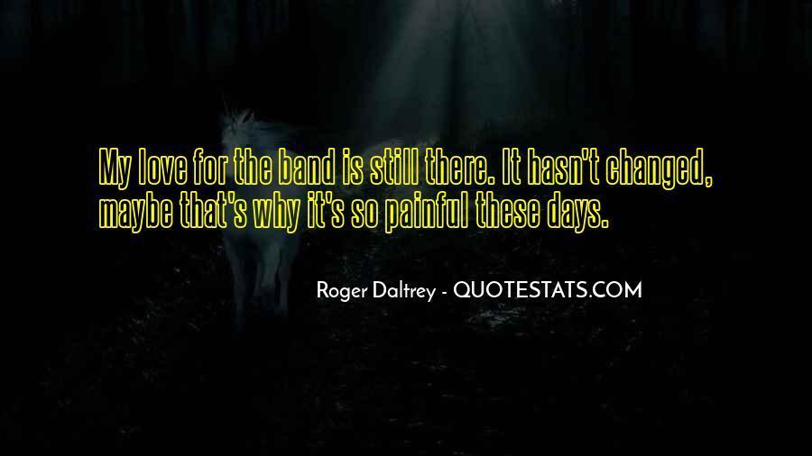 Roger Daltrey Quotes #1280676