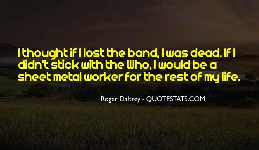 Roger Daltrey Quotes #1378780