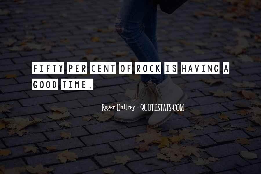 Roger Daltrey Quotes #1456027