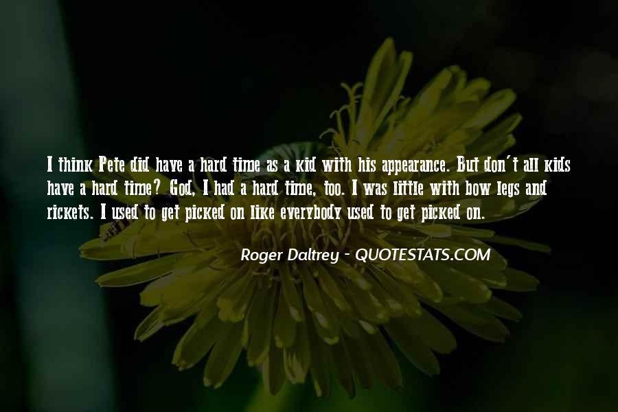 Roger Daltrey Quotes #1529913