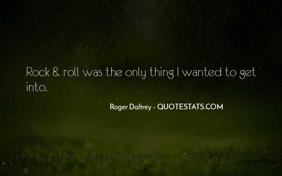 Roger Daltrey Quotes #994625