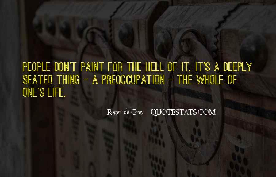 Roger De Grey Quotes #1595662