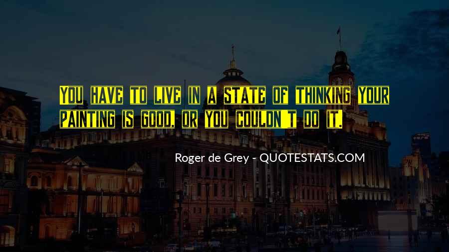 Roger De Grey Quotes #866856