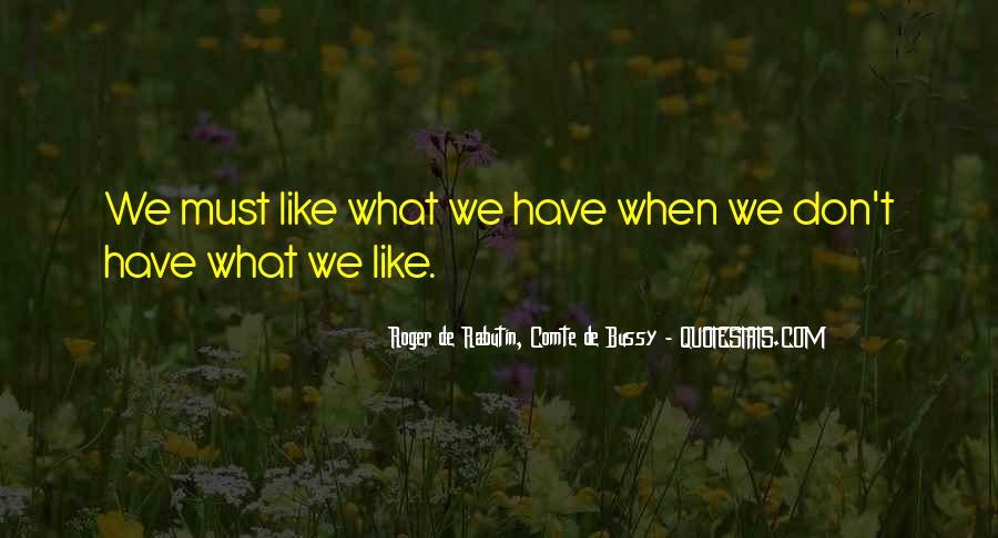 Roger De Rabutin, Comte De Bussy Quotes #1196863