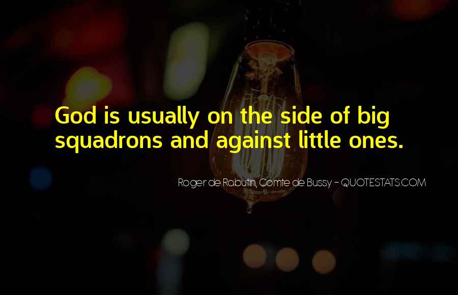 Roger De Rabutin, Comte De Bussy Quotes #178807