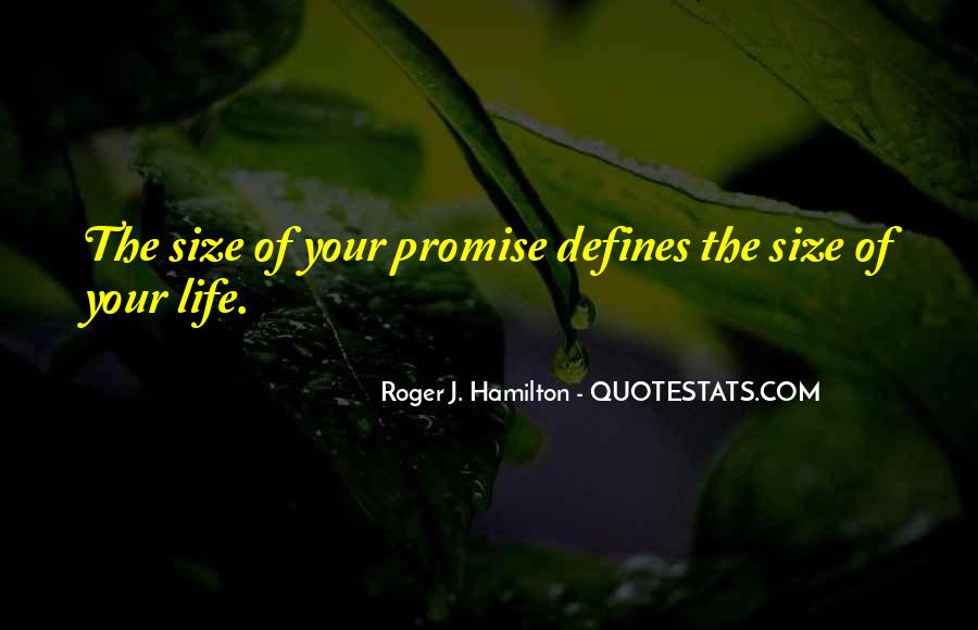 Roger J. Hamilton Quotes #271139